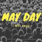 May Day 1 Mei 2020